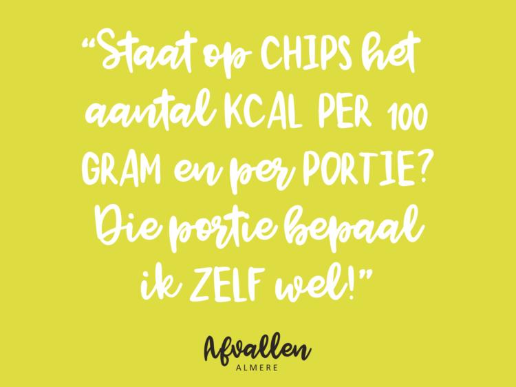portiegrootte chips calorieën quote