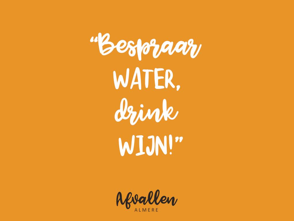 water drink tips dieet afvallen almere quote