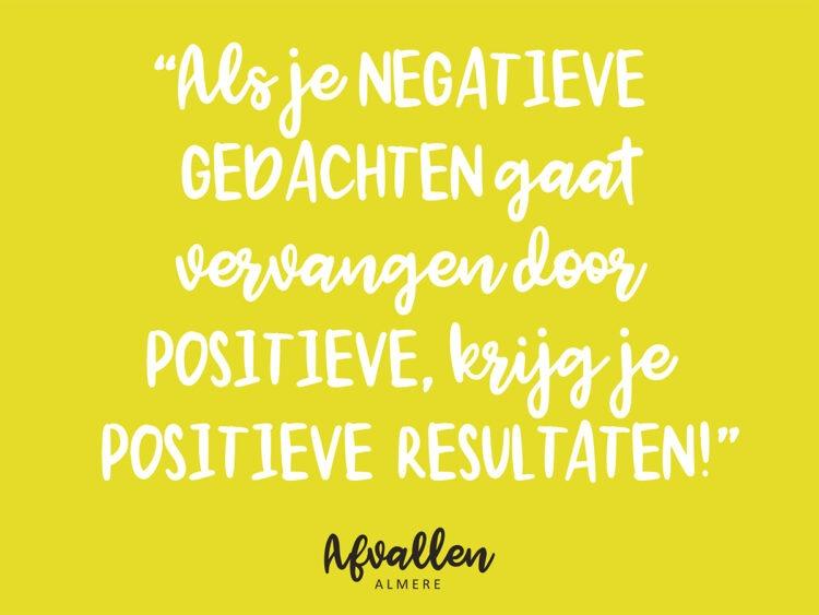 negatieve gedachten blog afvallen streefgewicht positieve resultaten afvallen almere quote