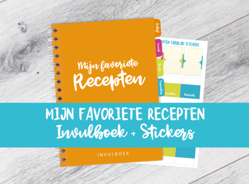 Mijn Favoriete Recepten Invulboek afvallen almere gezonde bullet journal budo plannen stickers